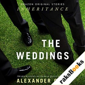 The Weddings Audiobook By Alexander Chee cover art