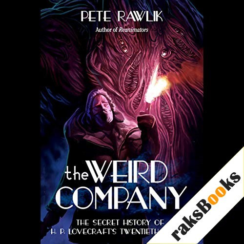 The Weird Company Audiobook By Peter Rawlik cover art