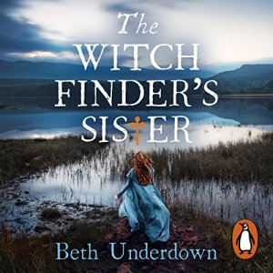 The Witchfinder's Sister Audiobook By Beth Underdown cover art