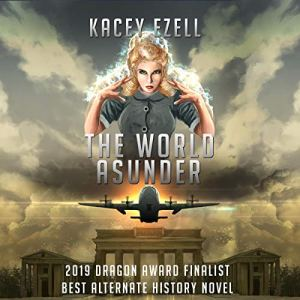 The World Asunder Audiobook By Kacey Ezell cover art