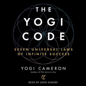 The Yogi Code Audiobook By Yogi Cameron cover art