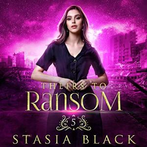 Theirs to Ransom Audiobook By Stasia Black cover art