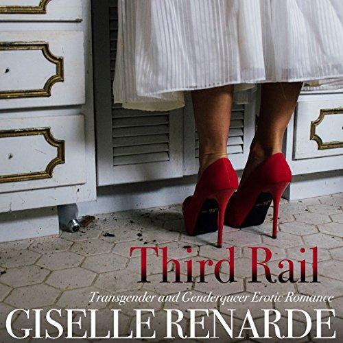 Third Rail Audiobook By Giselle Renarde cover art