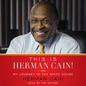 This Is Herman Cain! Audiobook By Herman Cain cover art