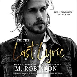 'Til the Last Lyric Audiobook By M. Robinson cover art
