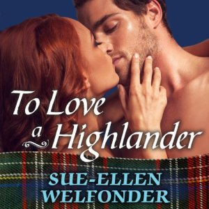 To Love a Highlander Audiobook By Sue-Ellen Welfonder cover art
