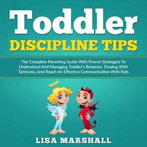 Toddler Discipline Tips Audiobook By Lisa Marshall cover art