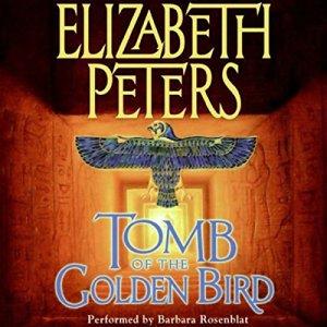 Tomb of the Golden Bird Audiobook By Elizabeth Peters cover art
