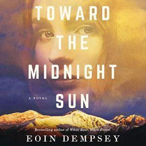 Toward the Midnight Sun Audiobook By Eoin Dempsey cover art