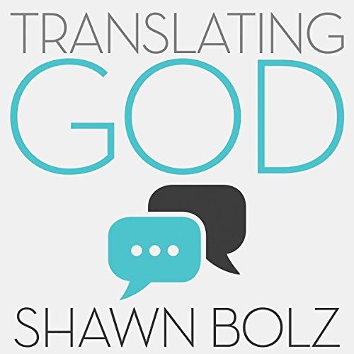 Translating God Audiobook By Shawn Bolz cover art