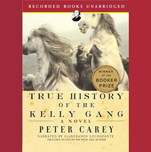 True History of the Kelly Gang Audiobook By Peter Carey cover art
