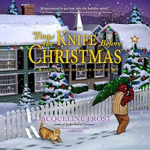 'Twas the Knife Before Christmas Audiobook By Jacqueline Frost cover art