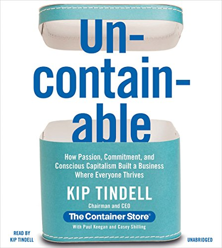 Uncontainable Audiobook By Kip Tindell, Casey Shilling, Paul Keegan cover art