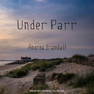 Under Parr Audiobook By Andrea Bramhall cover art