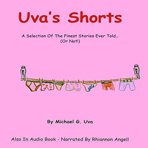 Uva's Shorts Audiobook By Michael G. Uva cover art