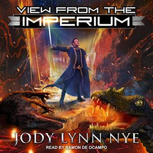 View from the Imperium Audiobook By Jody Lynn Nye cover art
