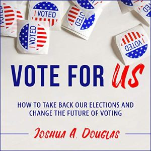 Vote for US Audiobook By Joshua A. Douglas cover art