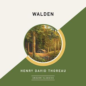 Walden (AmazonClassics Edition) Audiobook By Henry David Thoreau cover art