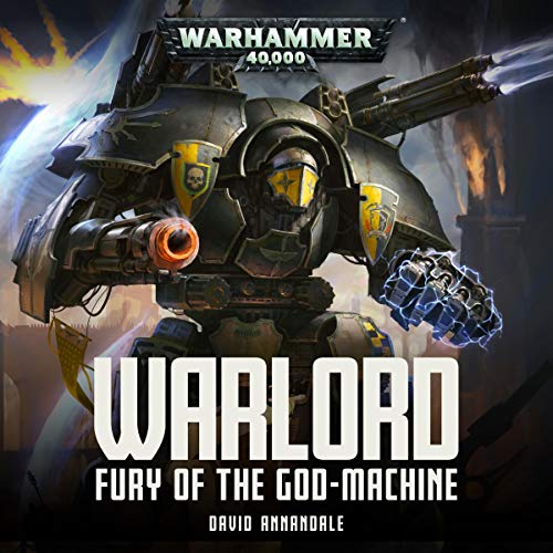 Warlord: Fury of the Godmachine Audiobook By David Annandale cover art