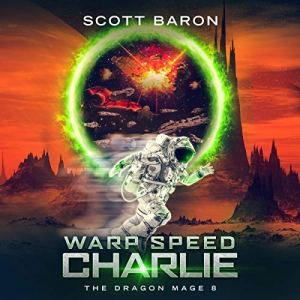 Warp Speed Charlie Audiobook By Scott Baron cover art