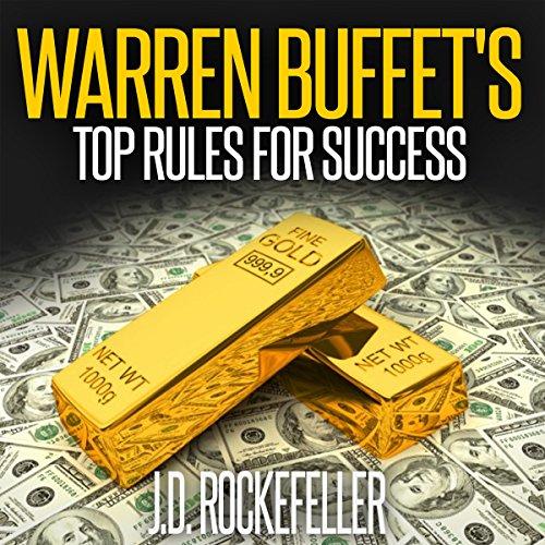 Warren Buffett's Top Rules for Success Audiobook By J.D. Rockefeller cover art