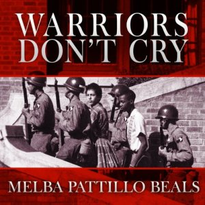 Warriors Don't Cry Audiobook By Melba Pattillo Beals cover art