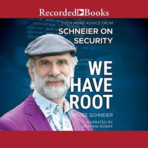 We Have Root Audiobook By Bruce Schneier cover art