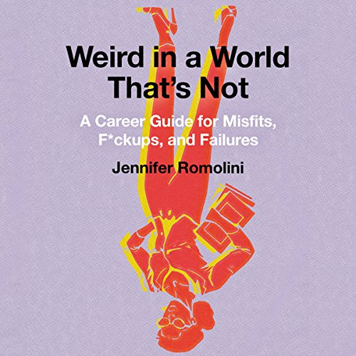 Weird in a World That's Not Audiobook By Jennifer Romolini cover art