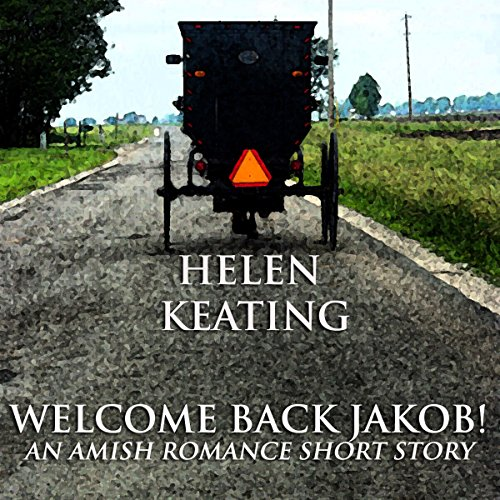 Welcome Back Jakob! Audiobook By Helen Keating cover art