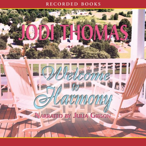 Welcome to Harmony Audiobook By Jodi Thomas cover art