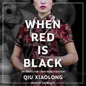 When Red Is Black Audiobook By Qiu Xiaolong cover art