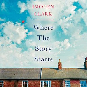 Where the Story Starts Audiobook By Imogen Clark cover art