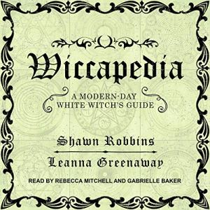Wiccapedia Audiobook By Shawn Robbins, Leanna Greenaway cover art