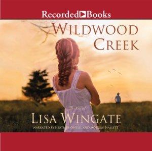 Wildwood Creek Audiobook By Lisa Wingate cover art