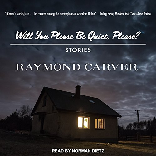 Will You Please Be Quiet, Please? Audiobook By Raymond Carver cover art