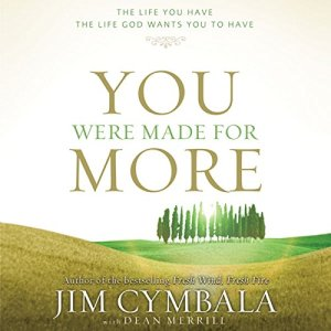 You Were Made for More Audiobook By Jim Cymbala cover art