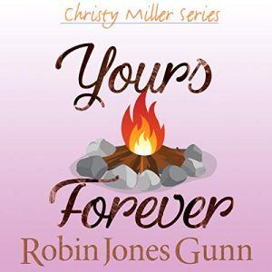 Yours Forever Audiobook By Robin Jones Gunn cover art