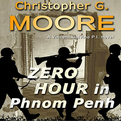 Zero Hour in Phnom Penh Audiobook By Christopher G. Moore cover art