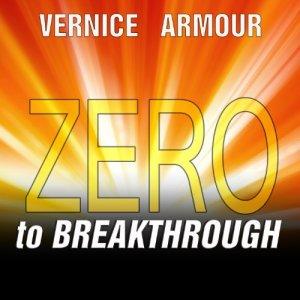 "Zero to Breakthrough Audiobook By Vernice ""FlyGirl"" Armour cover art"