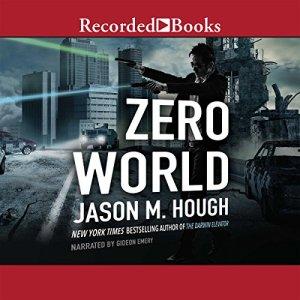 Zero World Audiobook By Jason M. Hough cover art