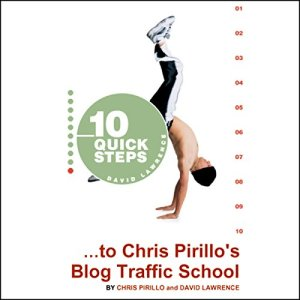 10 Quick Steps to Chris Pirillo's Blog Traffic School Audiobook By Chris Pirillo, David Lawrence cover art