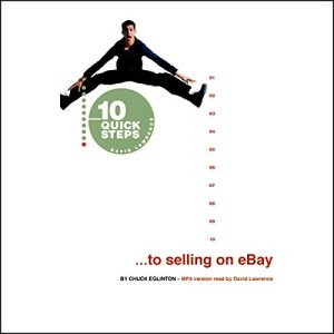10 Quick Steps to Selling on eBay Audiobook By Chuck Eglinton cover art