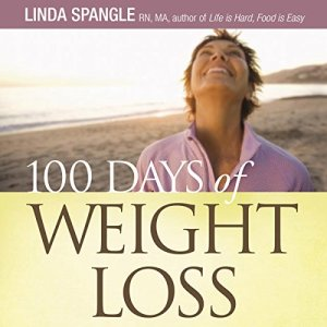 100 Days of Weight Loss Audiobook By Linda Spangle cover art
