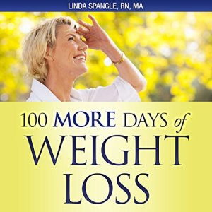 100 More Days of Weight Loss Audiobook By Linda Spangle cover art