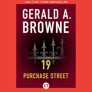 19 Purchase Street Audiobook By Gerald A. Browne cover art
