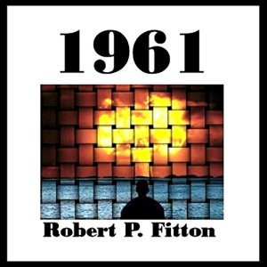 1961 Audiobook By Robert P. Fitton cover art