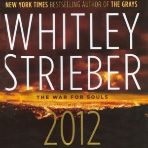 2012 Audiobook By Whitley Strieber cover art