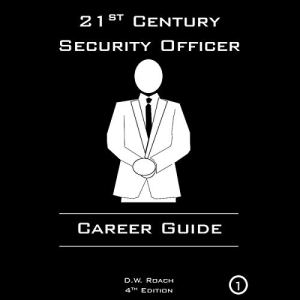 21st Century Security Officer: Career Guide Audiobook By D.W. Roach cover art
