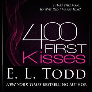 400 First Kisses Audiobook By E. L. Todd cover art