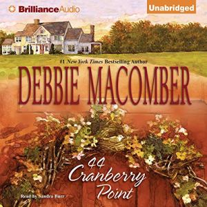 44 Cranberry Point Audiobook By Debbie Macomber cover art